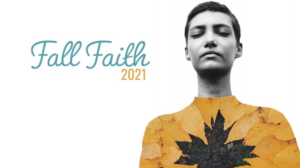 Fall Faith 2021 UCOP